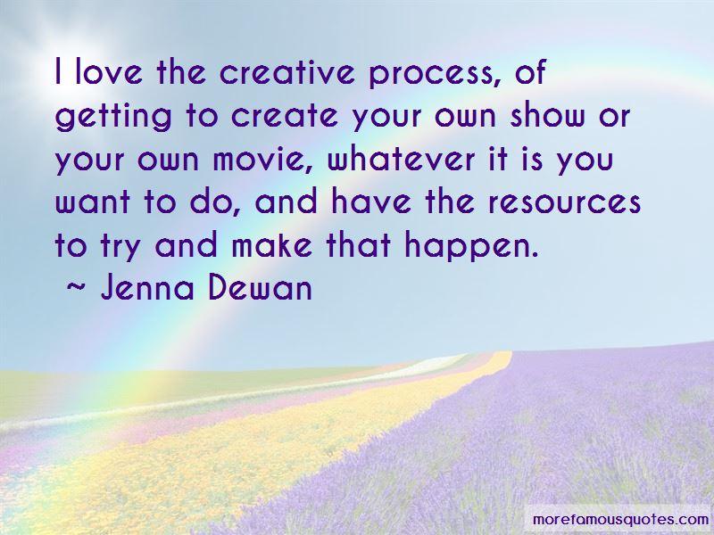 Jenna Dewan Quotes Pictures 3