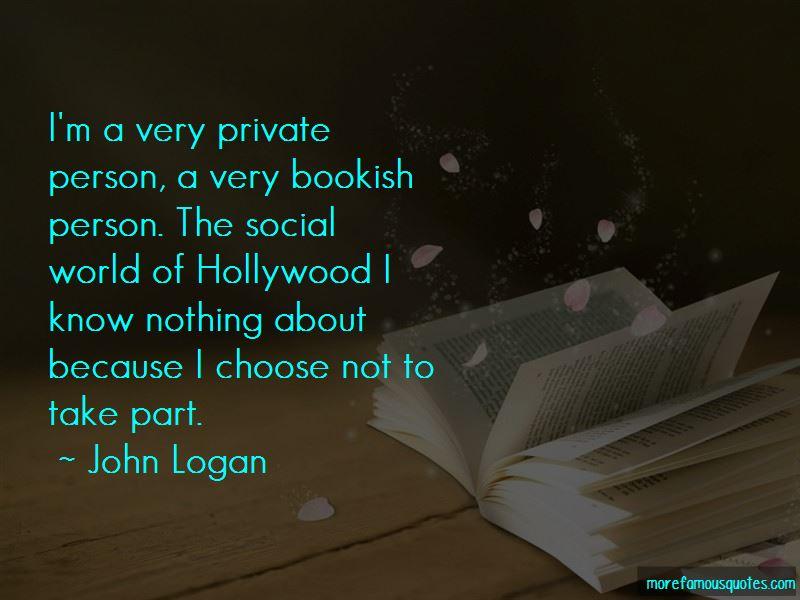 John Logan Quotes Pictures 4