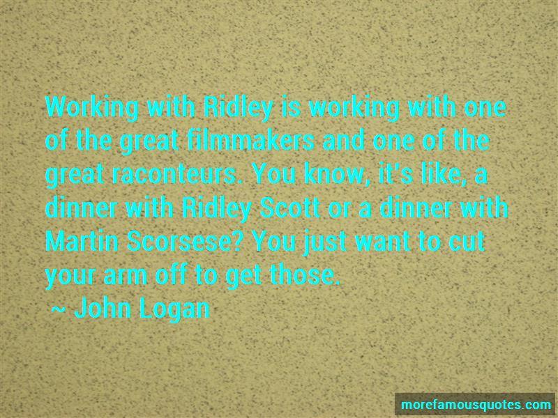 John Logan Quotes