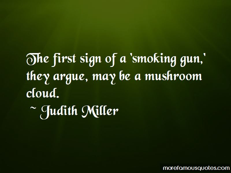 Judith Miller Quotes