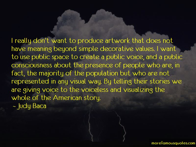 Judy Baca Quotes