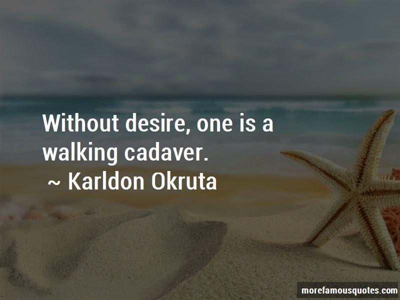 Karldon Okruta Quotes