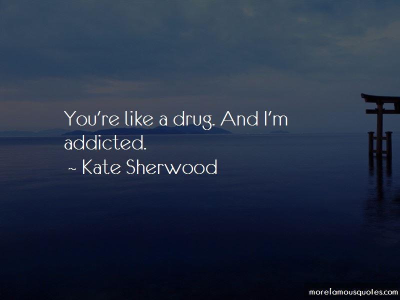 Kate Sherwood Quotes