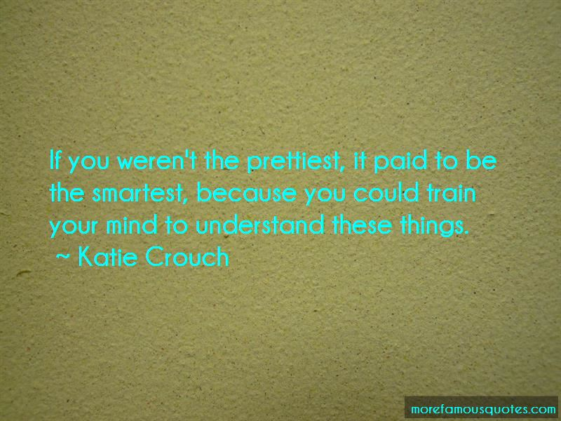 Katie Crouch Quotes Pictures 3
