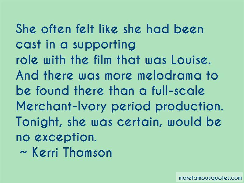 Kerri Thomson Quotes