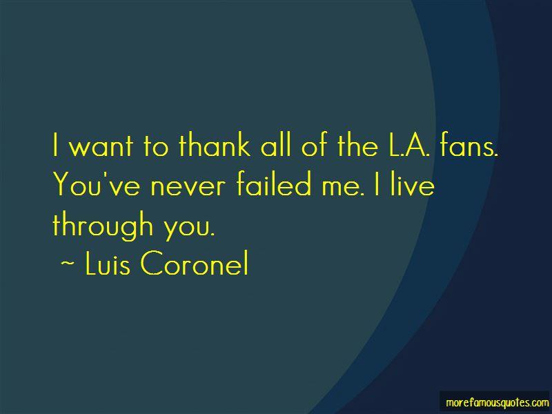 Luis Coronel Quotes Pictures 3