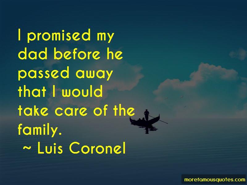 Luis Coronel Quotes