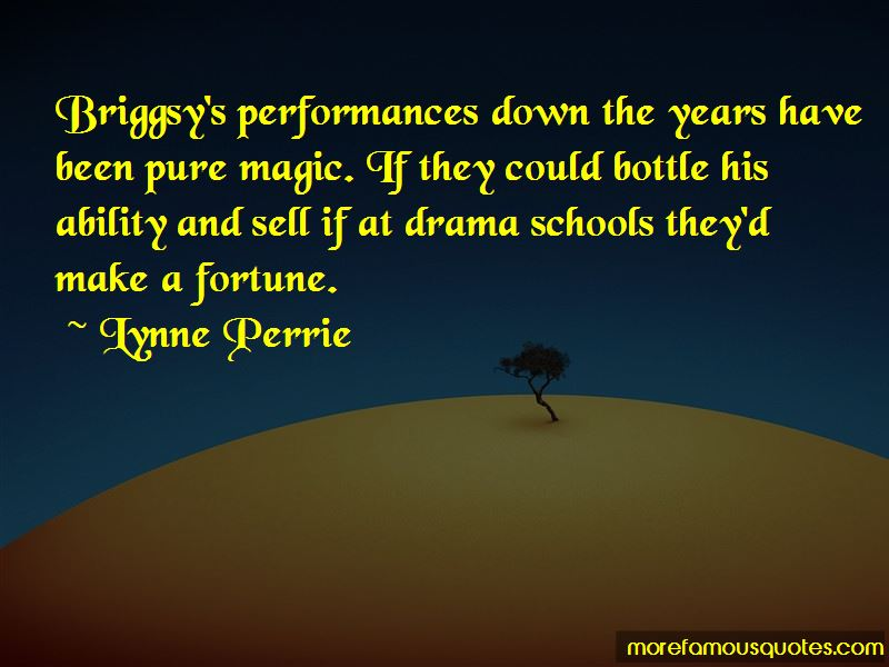 Lynne Perrie Quotes