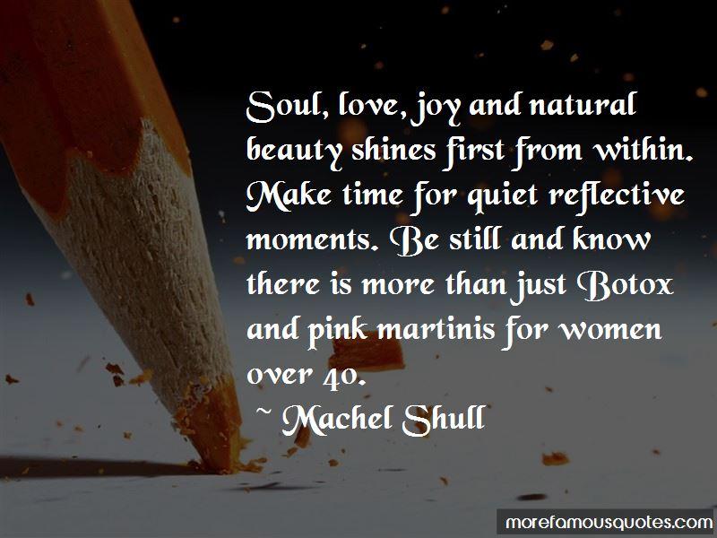 Machel Shull Quotes