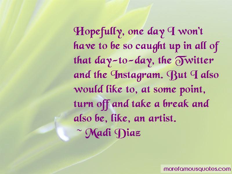 Madi Diaz Quotes Pictures 2
