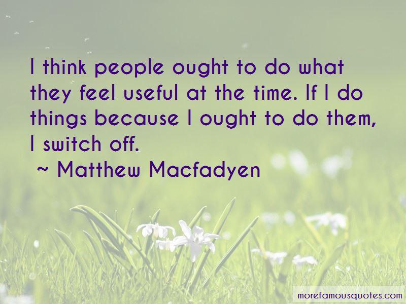 Matthew Macfadyen Quotes Pictures 2