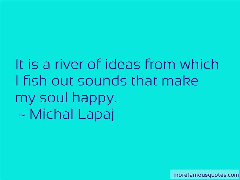 Michal Lapaj Quotes