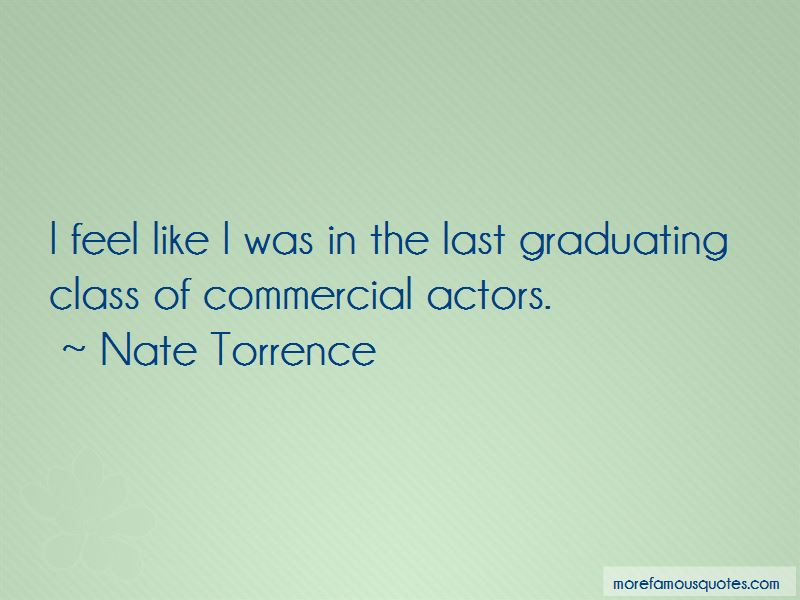 Nate Torrence Quotes