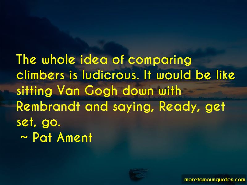 Pat Ament Quotes Pictures 4