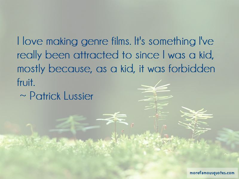 Patrick Lussier Quotes Pictures 4