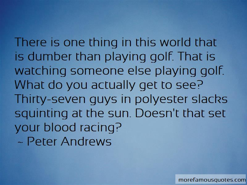 Peter Andrews Quotes Pictures 3