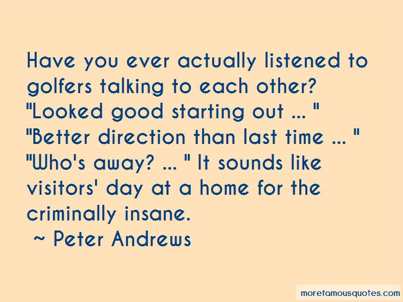 Peter Andrews Quotes Pictures 4