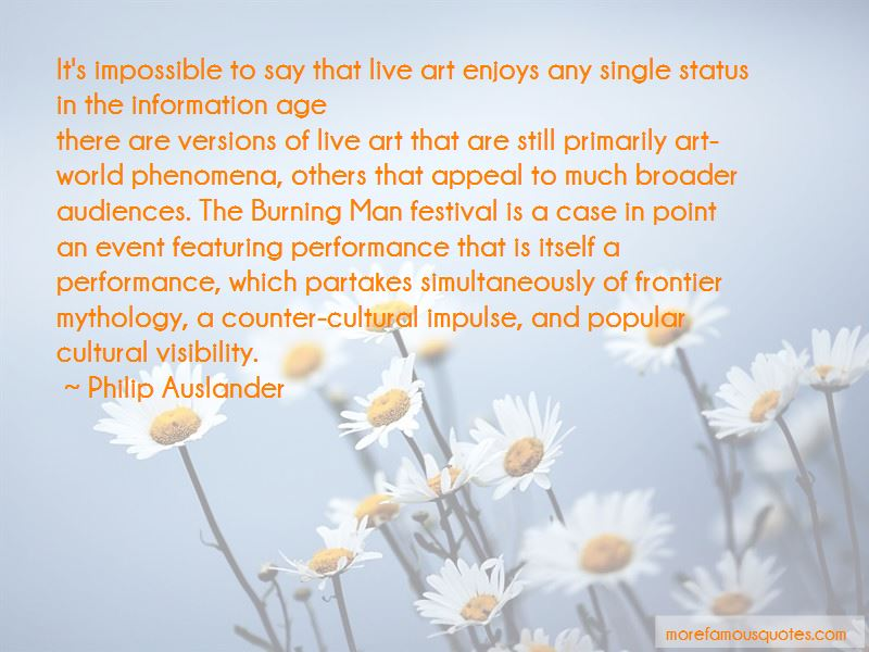 Philip Auslander Quotes Pictures 2