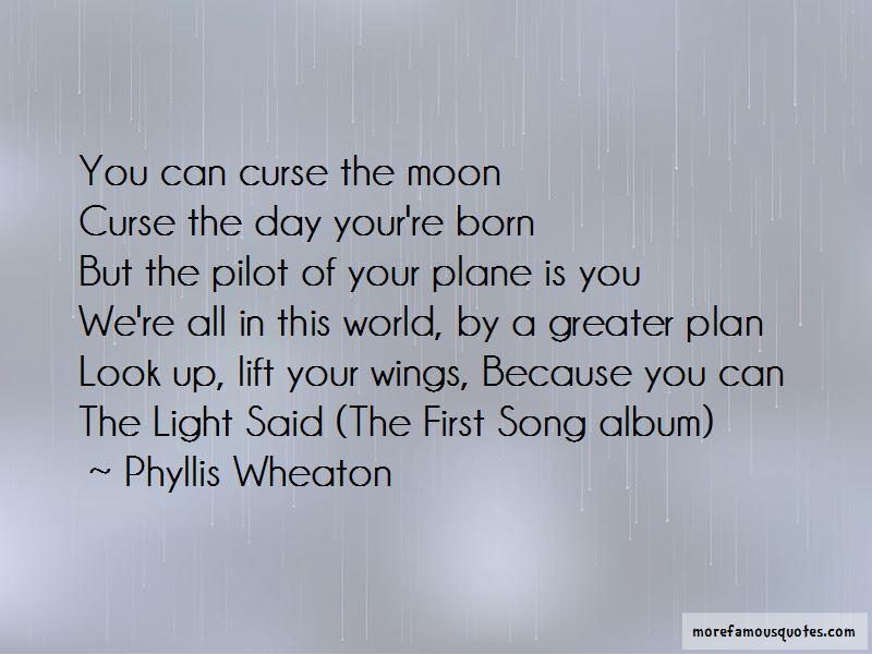 Phyllis Wheaton Quotes