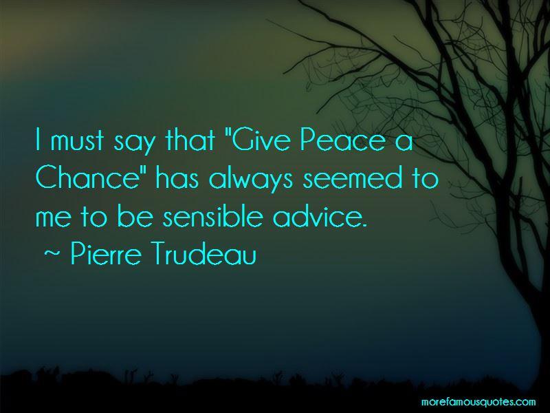 Pierre Trudeau Quotes Pictures 3