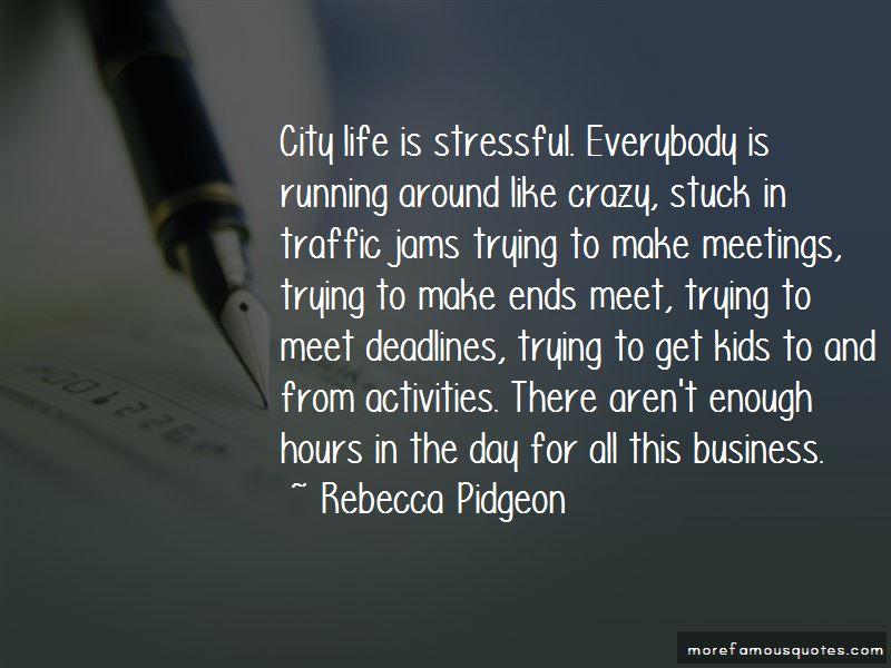 Rebecca Pidgeon Quotes Pictures 2