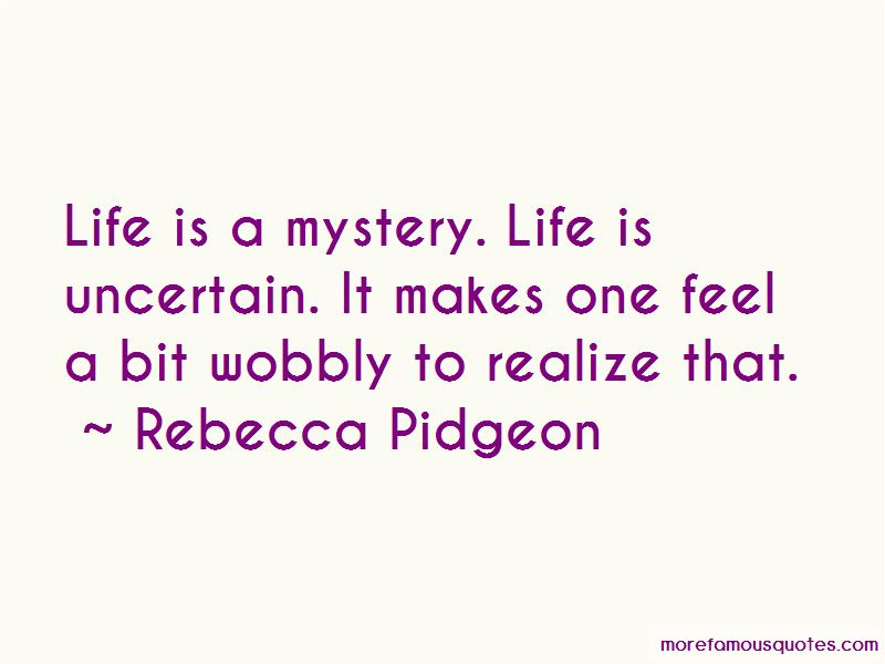 Rebecca Pidgeon Quotes Pictures 4