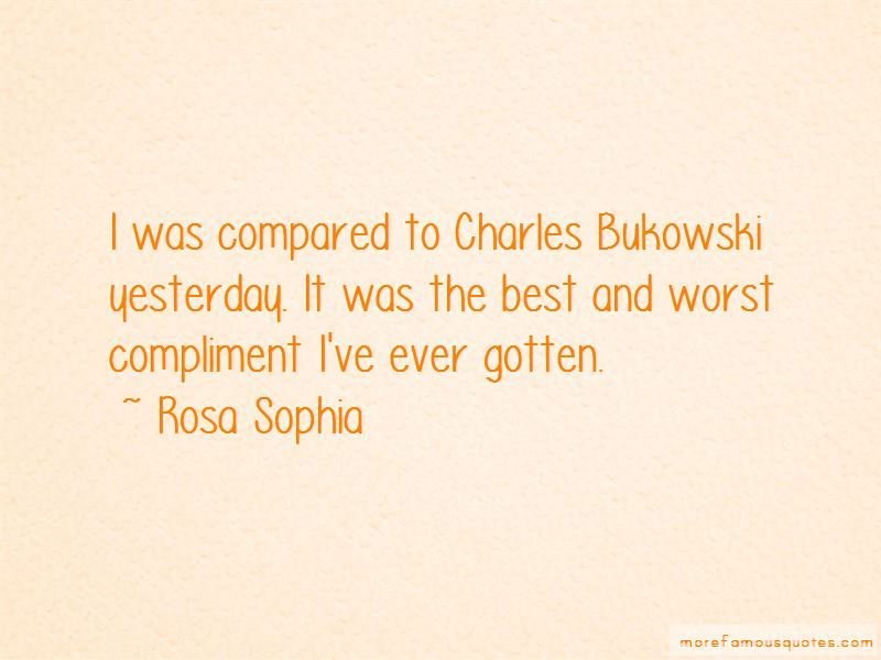 Rosa Sophia Quotes