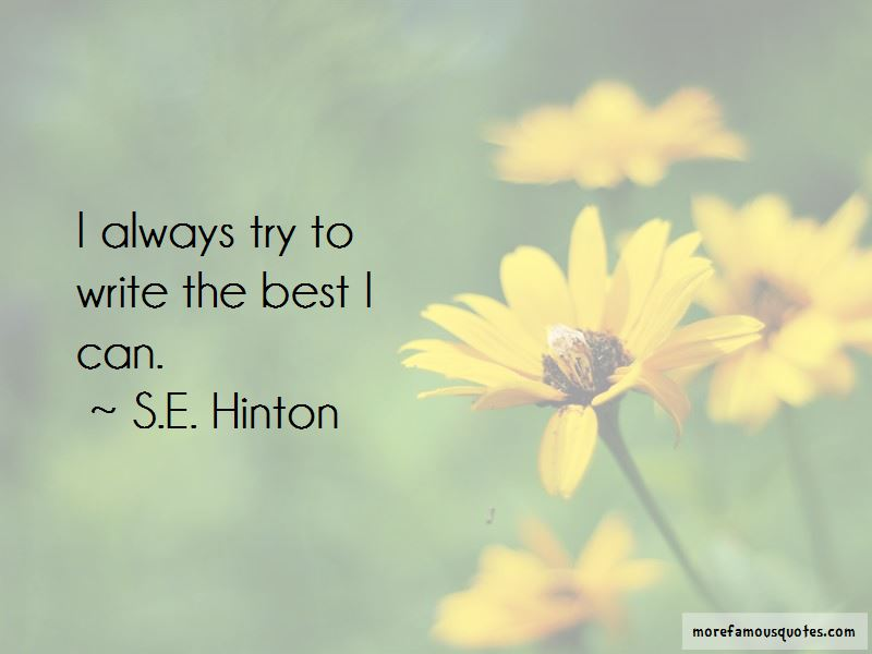 S.E. Hinton Quotes Pictures 3