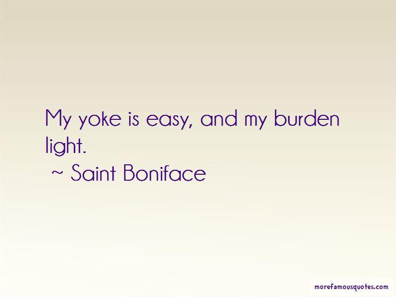 Saint Boniface Quotes