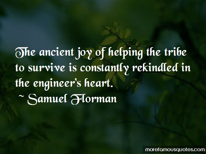Samuel Florman Quotes Pictures 2