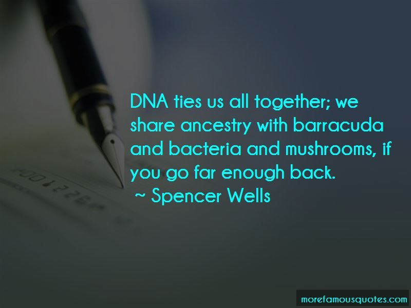 Spencer Wells Quotes Pictures 3