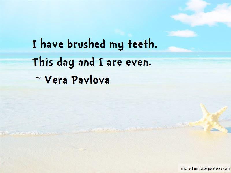 Vera Pavlova Quotes