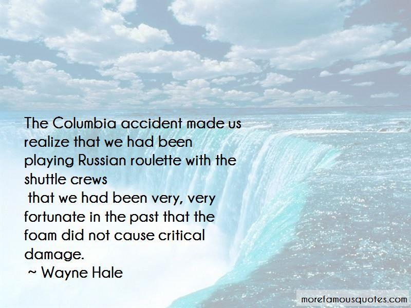 Wayne Hale Quotes Pictures 3