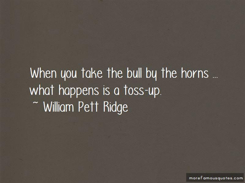 William Pett Ridge Quotes