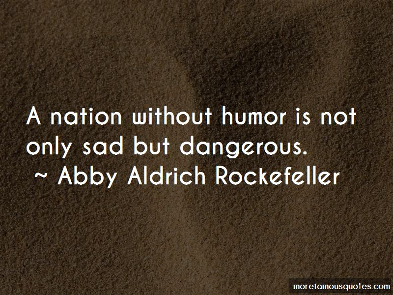Abby Aldrich Rockefeller Quotes Pictures 2