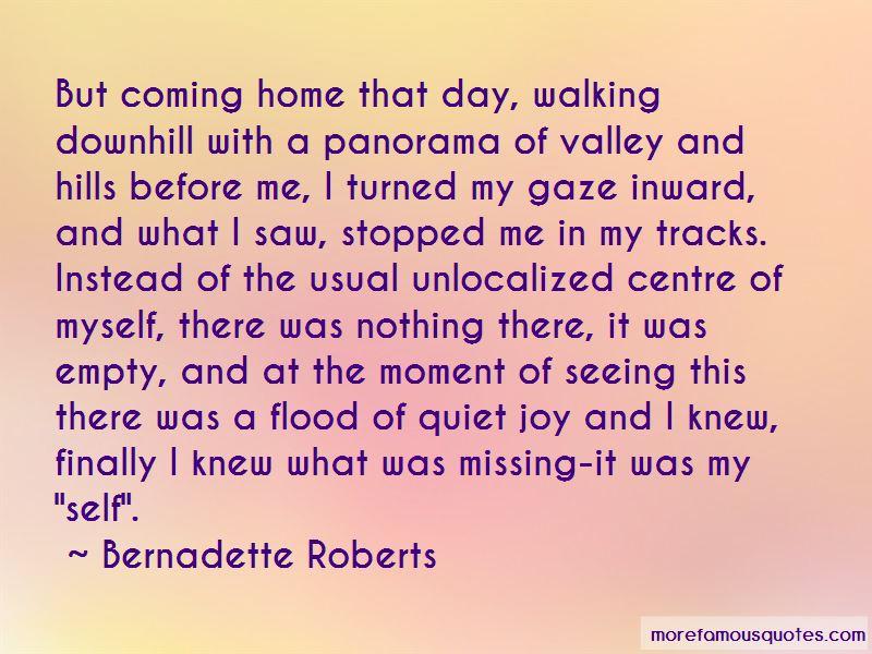 Bernadette Roberts Quotes Pictures 2