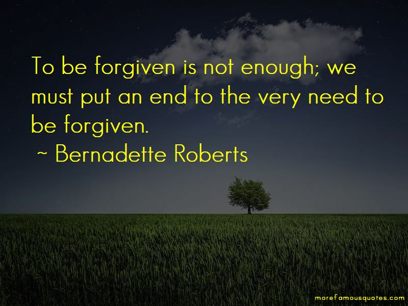 Bernadette Roberts Quotes Pictures 4