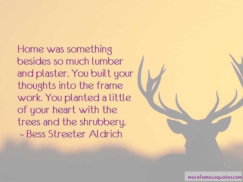 Bess Streeter Aldrich Quotes Pictures 2