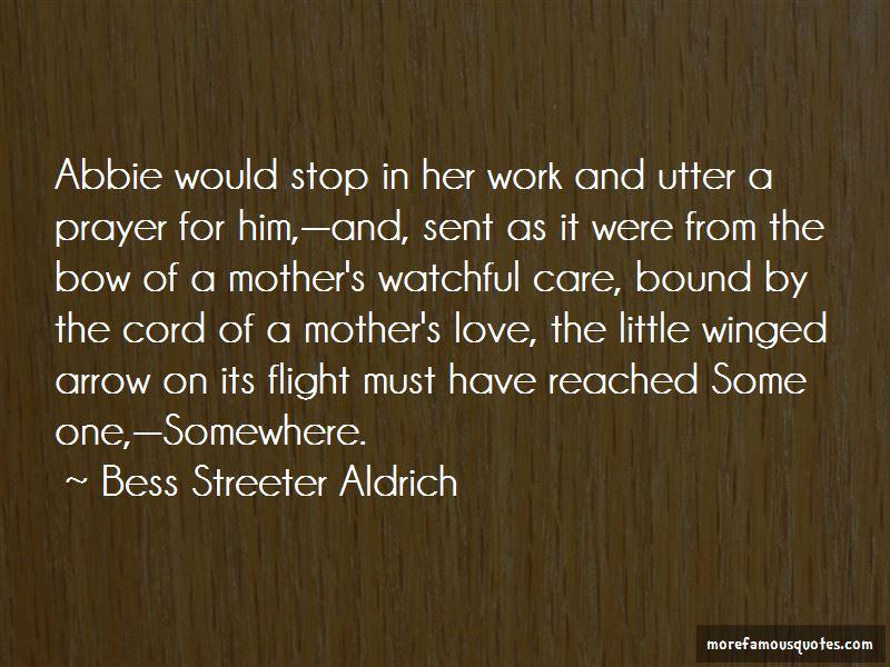 Bess Streeter Aldrich Quotes