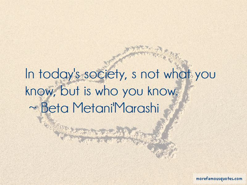 Beta Metani'Marashi Quotes