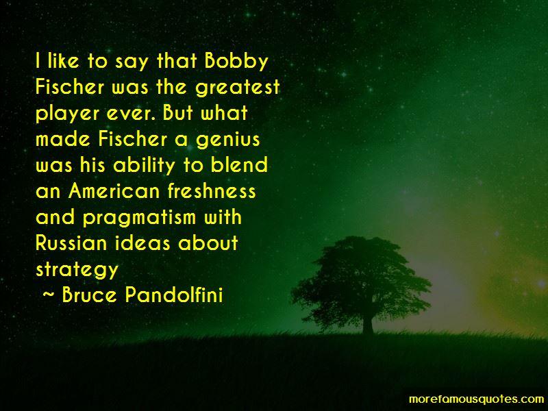 Bruce Pandolfini Quotes