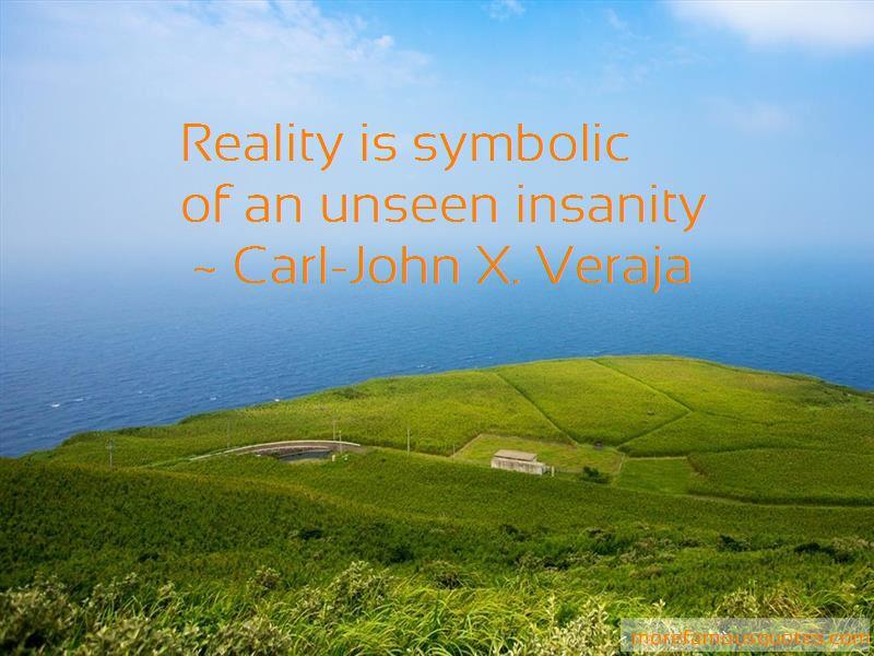 Carl-John X. Veraja Quotes Pictures 2