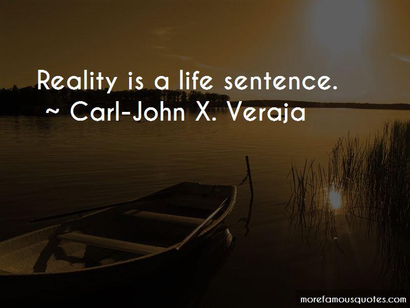 Carl-John X. Veraja Quotes Pictures 3