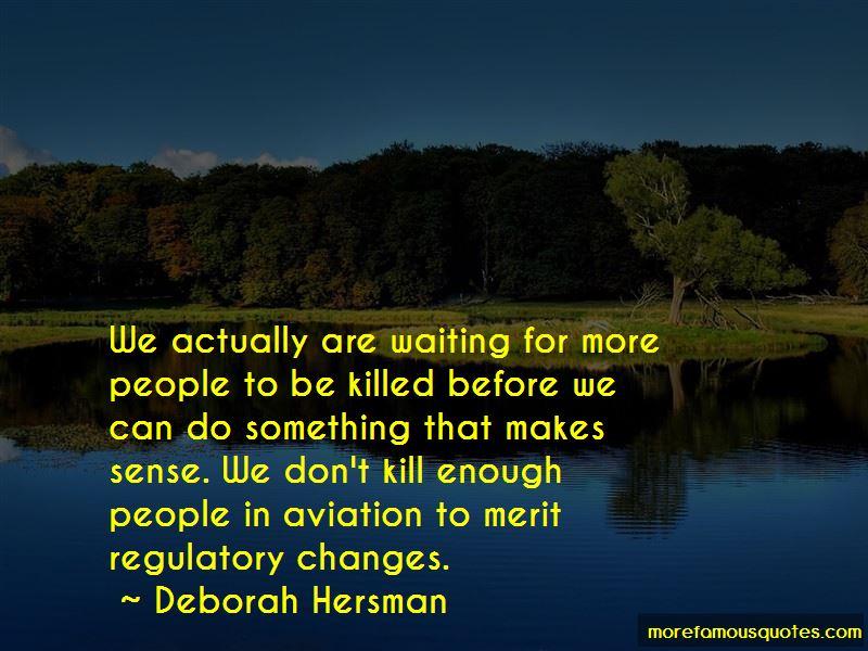 Deborah Hersman Quotes
