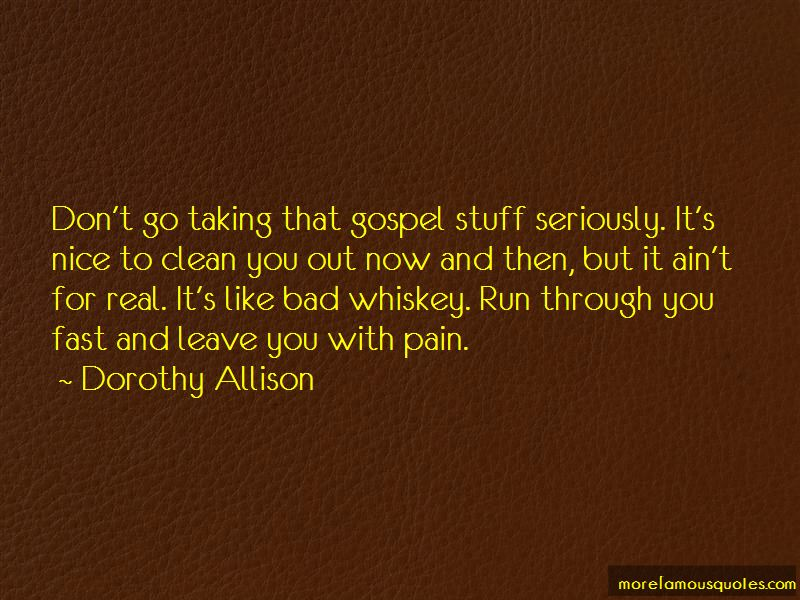 Dorothy Allison Quotes Pictures 2