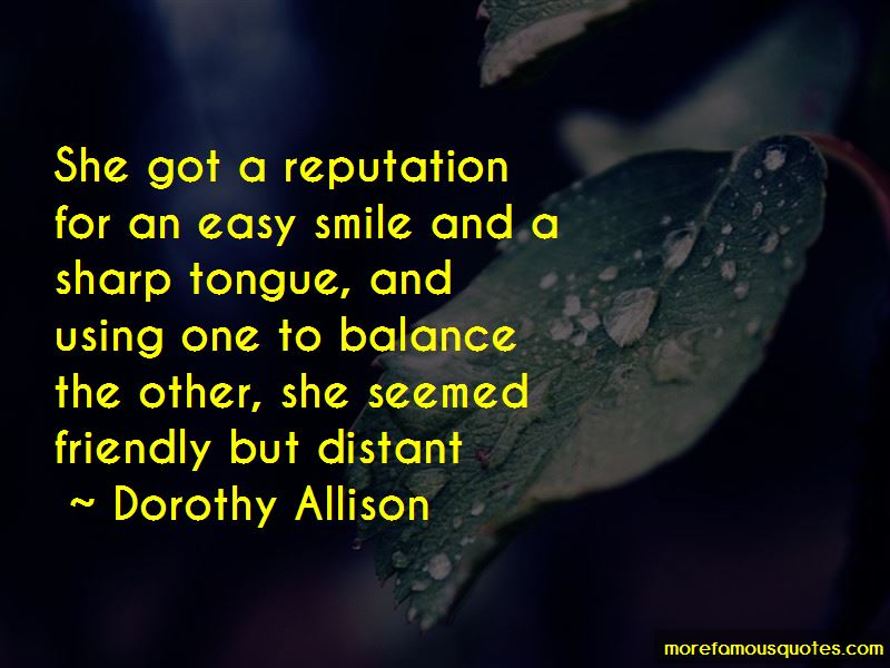 Dorothy Allison Quotes Pictures 4