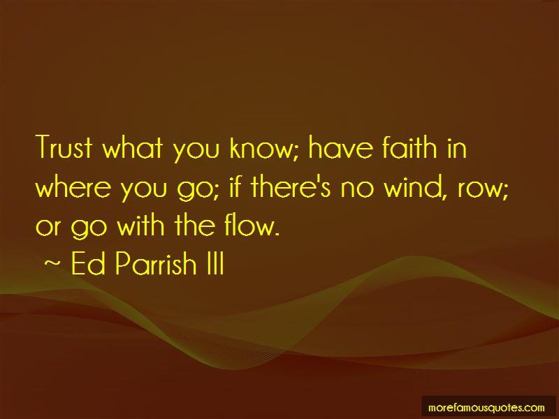 Ed Parrish III Quotes