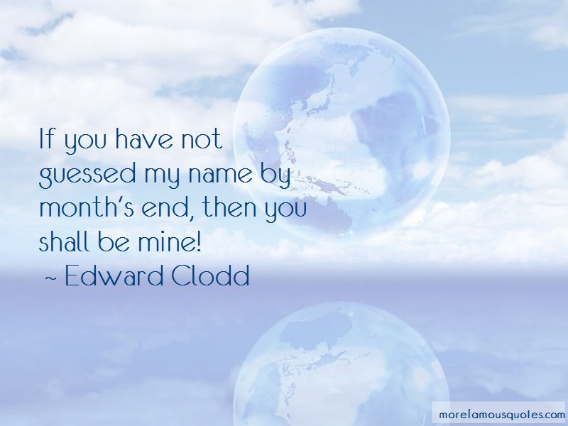 Edward Clodd Quotes Pictures 2