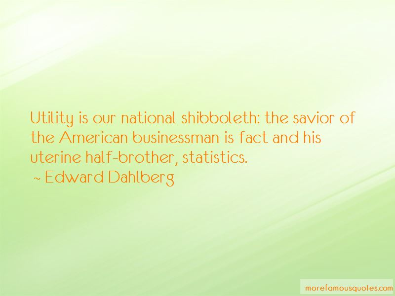 Edward Dahlberg Quotes Pictures 2