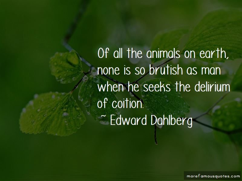 Edward Dahlberg Quotes Pictures 3